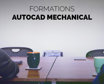 Formation Autocad Mechanical - Module 01 : apprentissage de l'outil (3j)