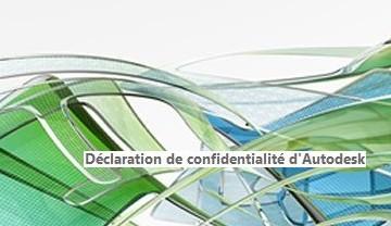 Déclaration de confidentialité d'Autodesk s'affiche à chaque lancement d'application Autodesk