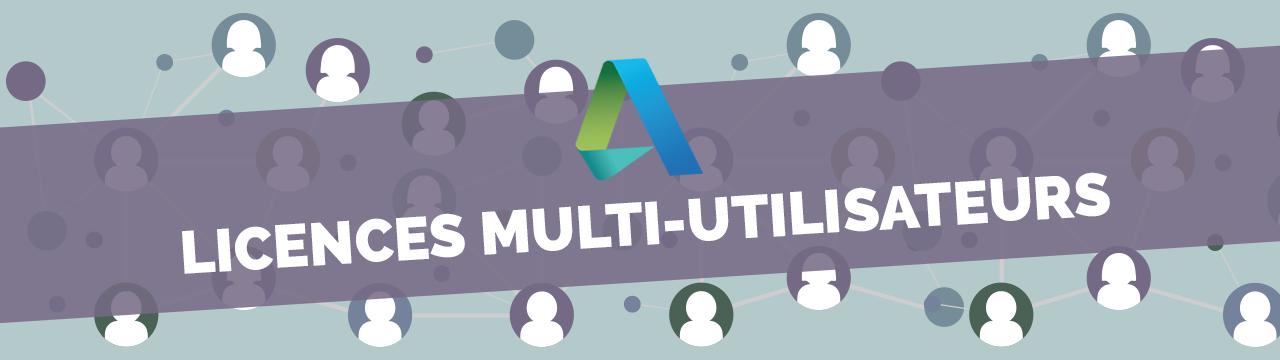 licences multi-utilisateurs