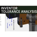 Inventor Tolerance Analysis
